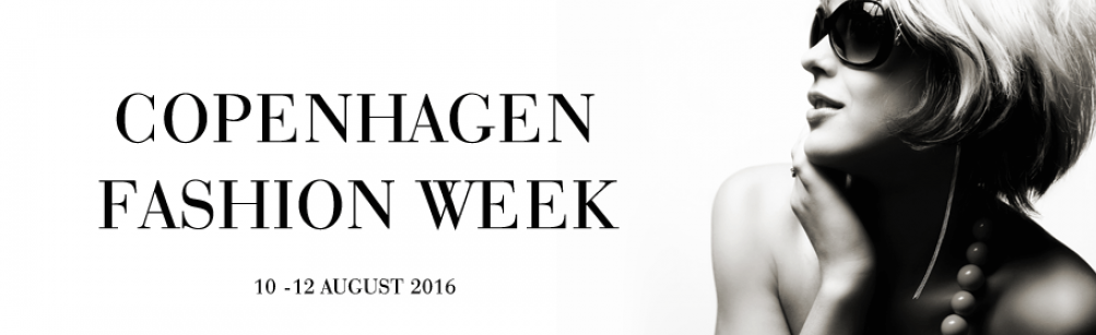 Copenhagen Fashion Week fra d. 10 - 12 august 2016