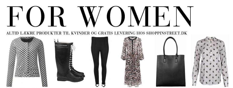 Kvinder modetøj - ShoppinStreet.dk - Strøget København